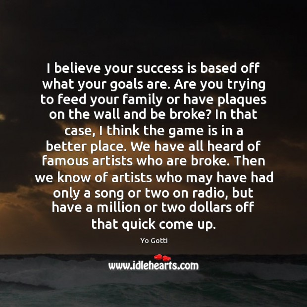 I believe your success is based off what your goals are. Are Image