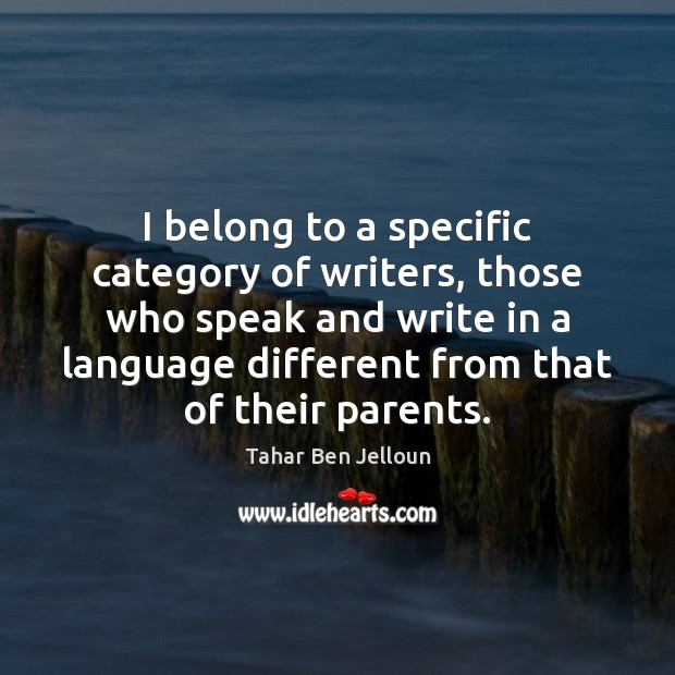 Image, I belong to a specific category of writers, those who speak and