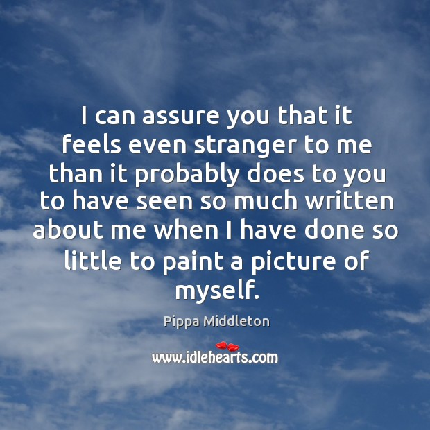I can assure you that it feels even stranger to me than Image