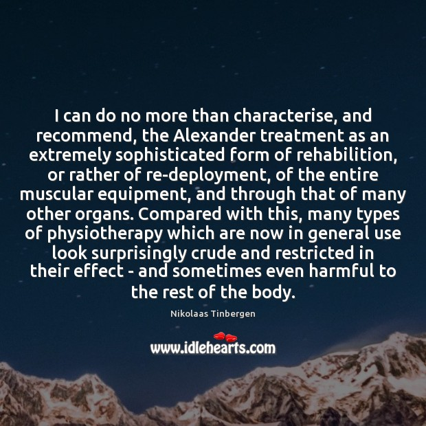 I can do no more than characterise, and recommend, the Alexander treatment Image