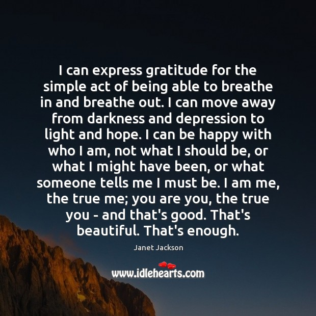 Image, I can express gratitude for the simple act of being able to