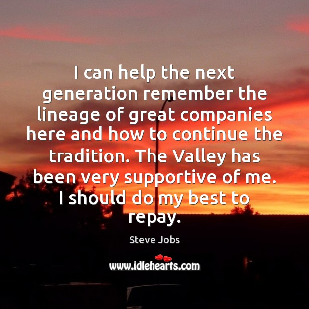 Image, I can help the next generation remember the lineage of great companies