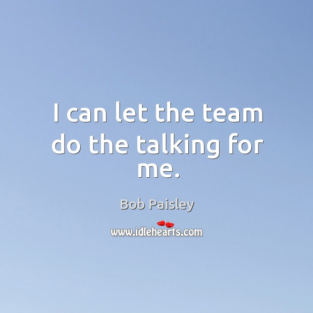 Picture Quote by Bob Paisley