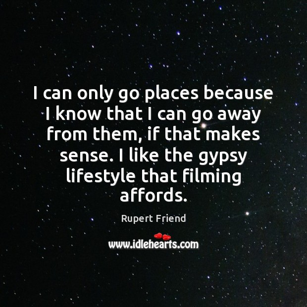 Image, I can only go places because I know that I can go
