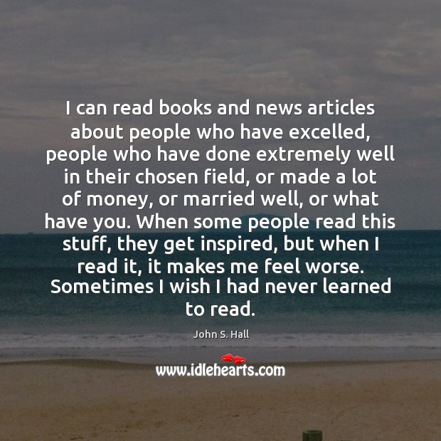 I can read books and news articles about people who have excelled, Image