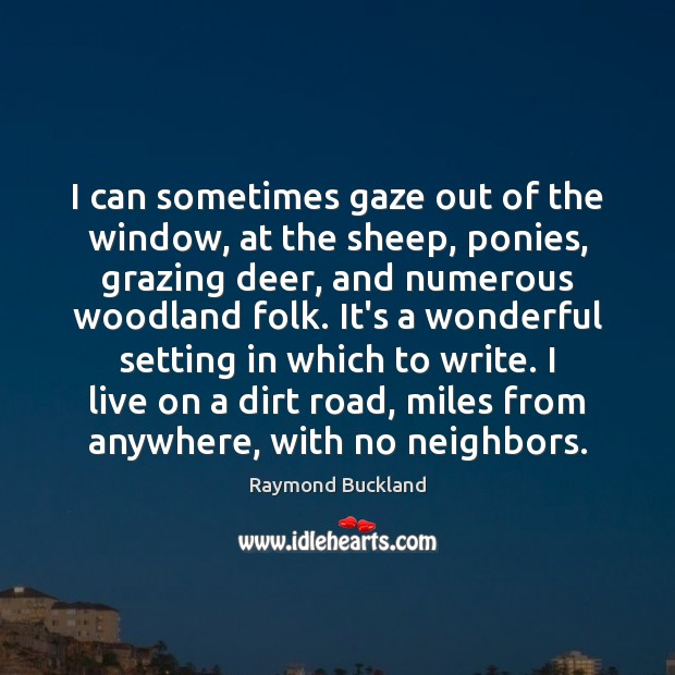 I can sometimes gaze out of the window, at the sheep, ponies, Image