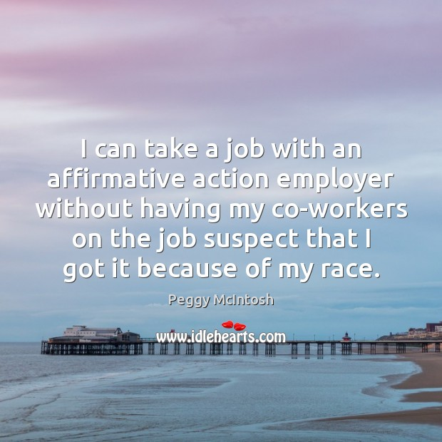 I can take a job with an affirmative action employer without having Image
