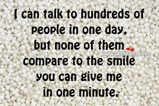 Smile You Can Give Me In One Minute