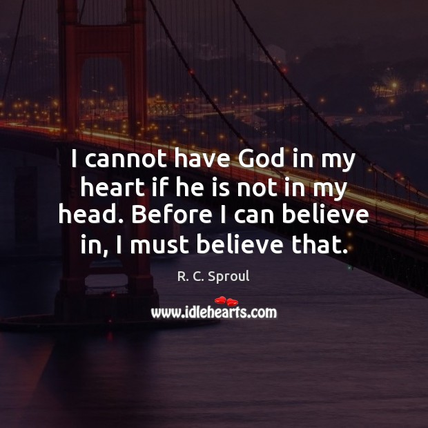 I cannot have God in my heart if he is not in Image