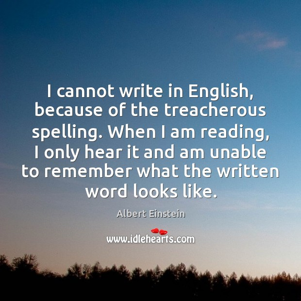 Image, I cannot write in English, because of the treacherous spelling. When I