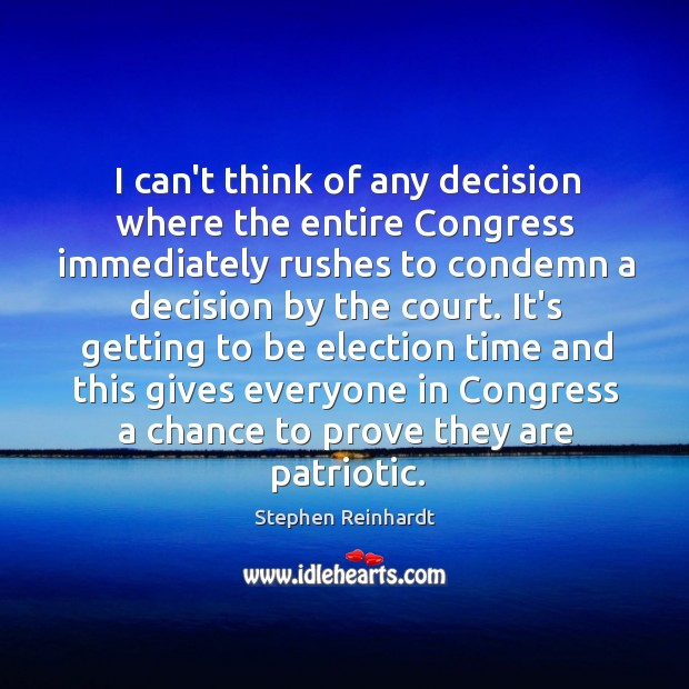 I can't think of any decision where the entire Congress immediately rushes Image