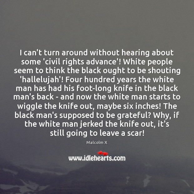 I can't turn around without hearing about some 'civil rights advance'! White Image