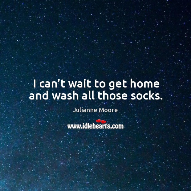 I can't wait to get home and wash all those socks. Image