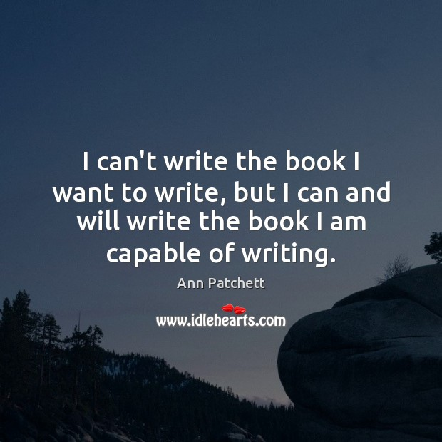Image, I can't write the book I want to write, but I can