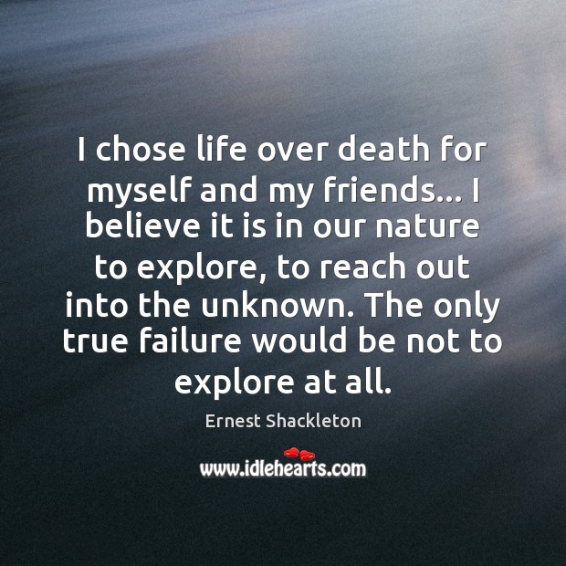 I chose life over death for myself and my friends… I believe Image