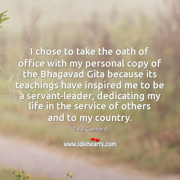 I chose to take the oath of office with my personal copy Tulsi Gabbard Picture Quote