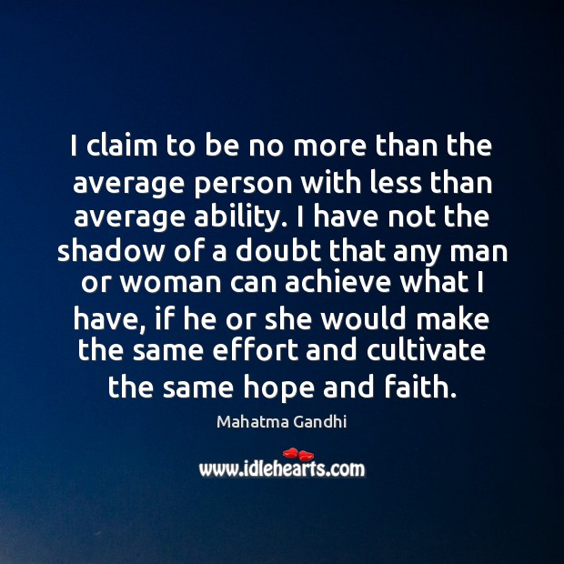 Image, I claim to be no more than the average person with less