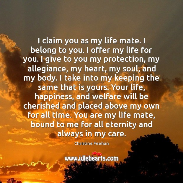 Image, I claim you as my life mate. I belong to you. I