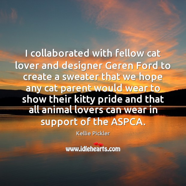 Image, I collaborated with fellow cat lover and designer Geren Ford to create