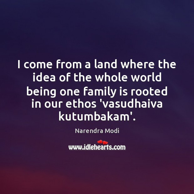 I come from a land where the idea of the whole world Image