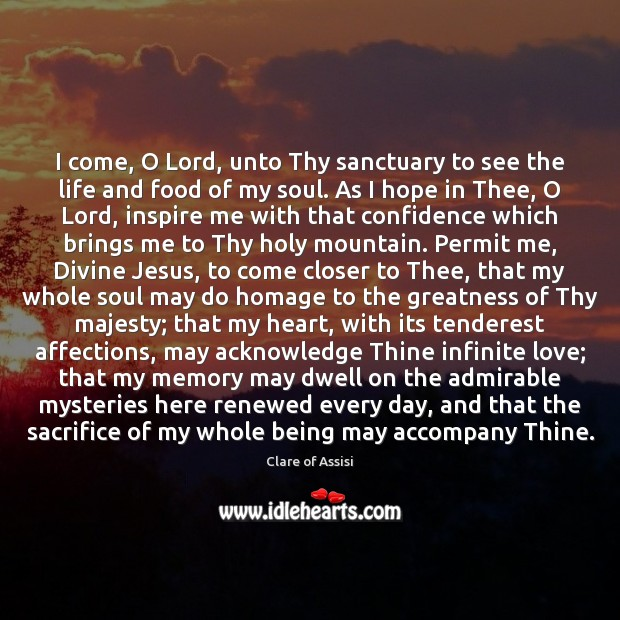 I come, O Lord, unto Thy sanctuary to see the life and Image