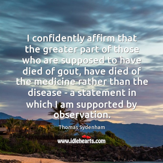 I confidently affirm that the greater part of those who are supposed Image