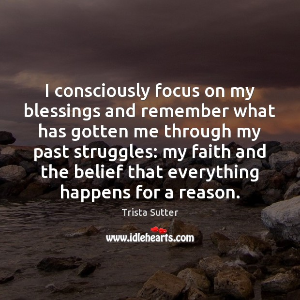 Image, I consciously focus on my blessings and remember what has gotten me