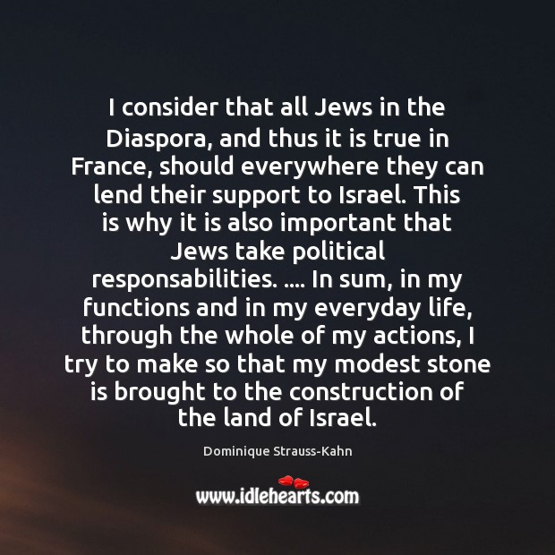 I consider that all Jews in the Diaspora, and thus it is Image