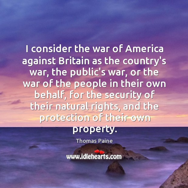 I consider the war of America against Britain as the country's war, Image