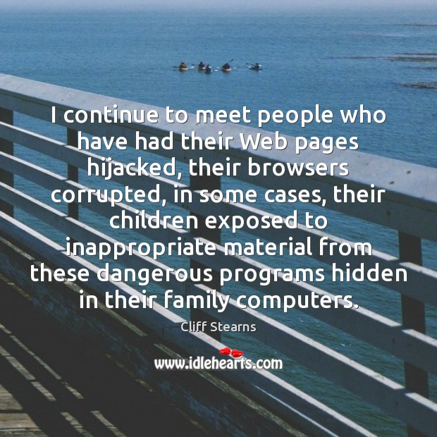 I continue to meet people who have had their Web pages hijacked, Image