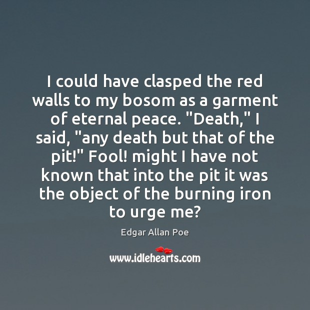 Image, I could have clasped the red walls to my bosom as a