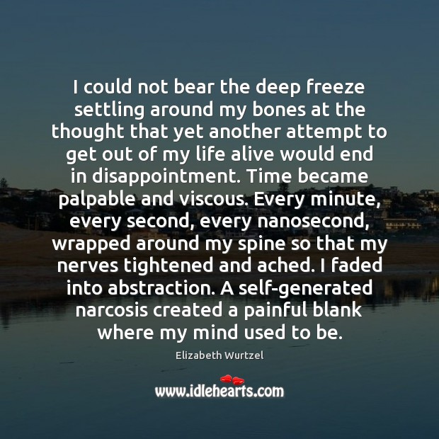 I could not bear the deep freeze settling around my bones at Image