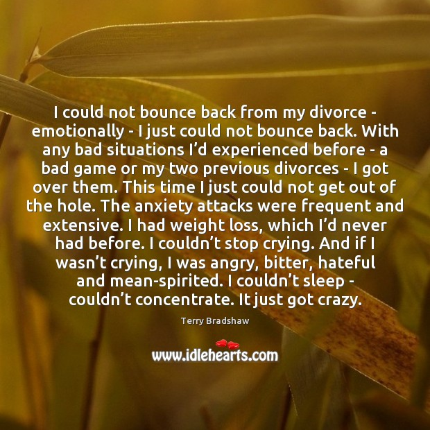 Image, I could not bounce back from my divorce – emotionally – I