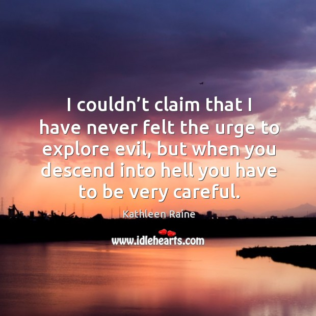 Image, I couldn't claim that I have never felt the urge to explore evil, but when you descend