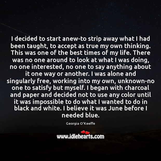I decided to start anew-to strip away what I had been taught, Image