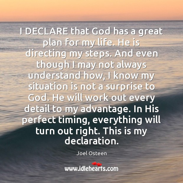 I DECLARE that God has a great plan for my life. He Image