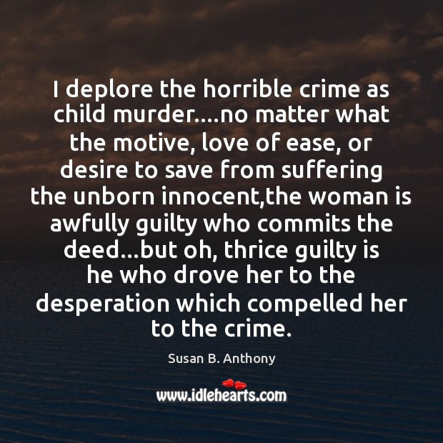 I deplore the horrible crime as child murder….no matter what the Image