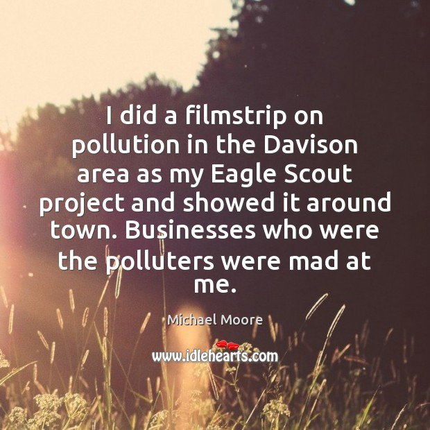 I did a filmstrip on pollution in the Davison area as my Image