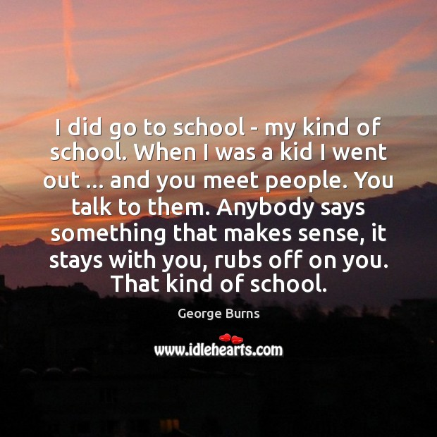 Image about I did go to school – my kind of school. When I