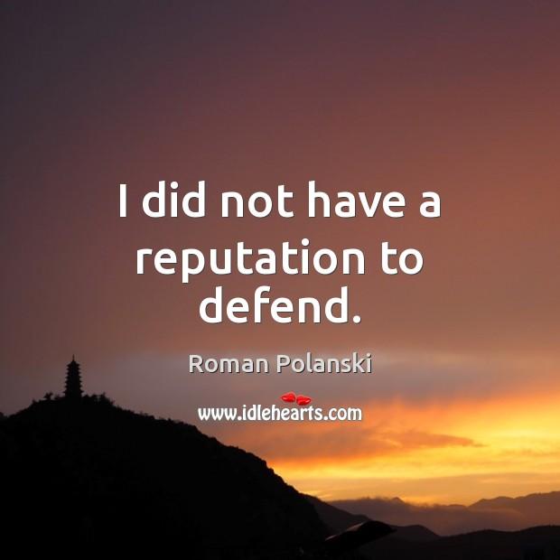 Picture Quote by Roman Polanski