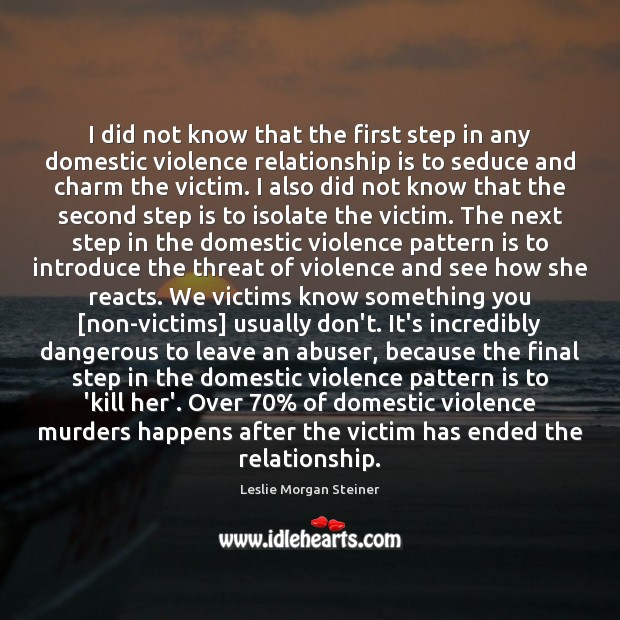 Image, I did not know that the first step in any domestic violence