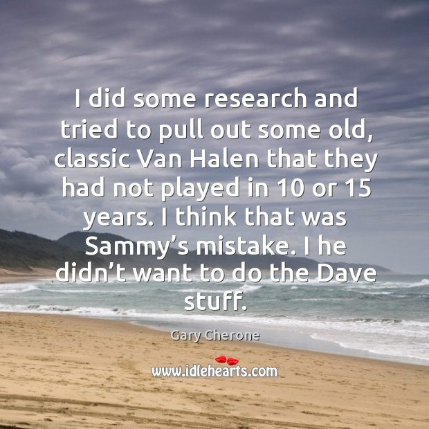 I did some research and tried to pull out some old, classic van halen that they had not played Image