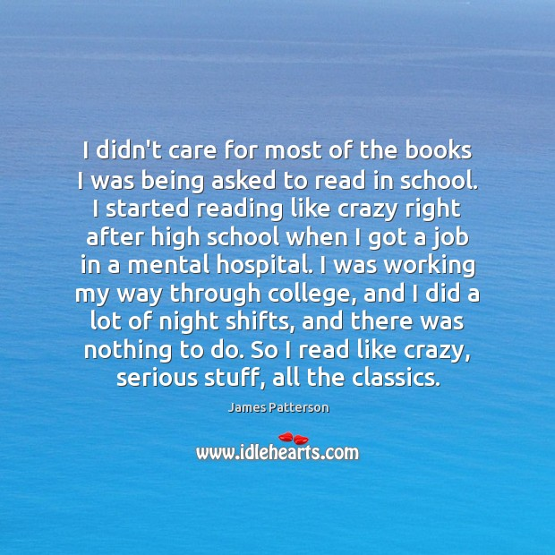 I didn't care for most of the books I was being asked Image