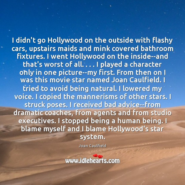 I didn't go Hollywood on the outside with flashy cars, upstairs maids Image