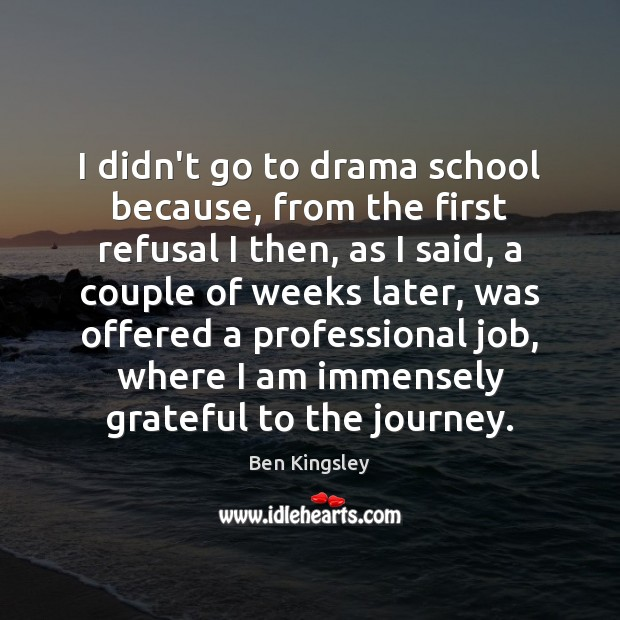 Picture Quote by Ben Kingsley