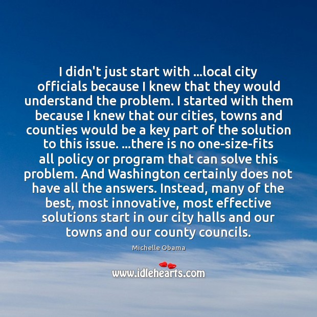 Image, I didn't just start with …local city officials because I knew that