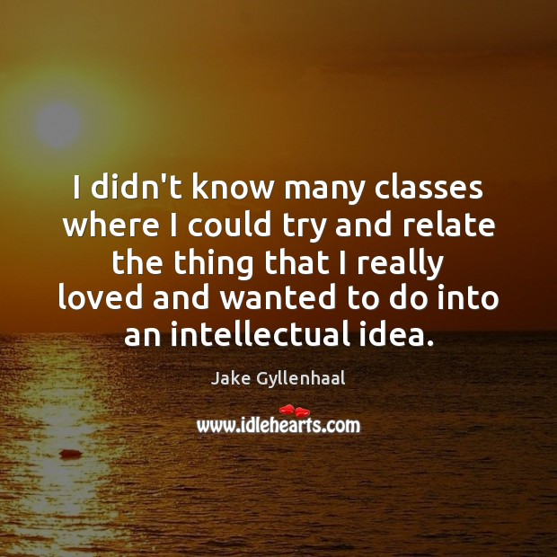 Image, I didn't know many classes where I could try and relate the