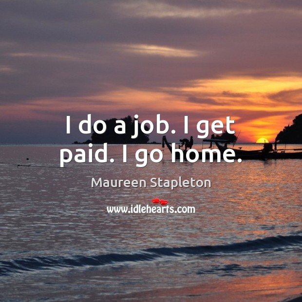 Picture Quote by Maureen Stapleton