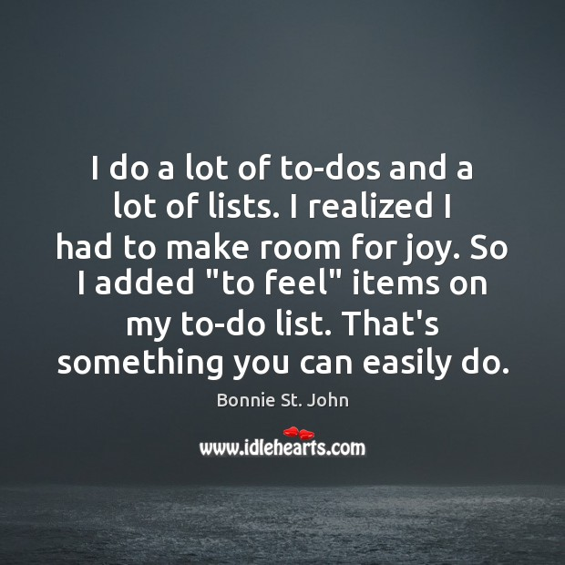Image, I do a lot of to-dos and a lot of lists. I