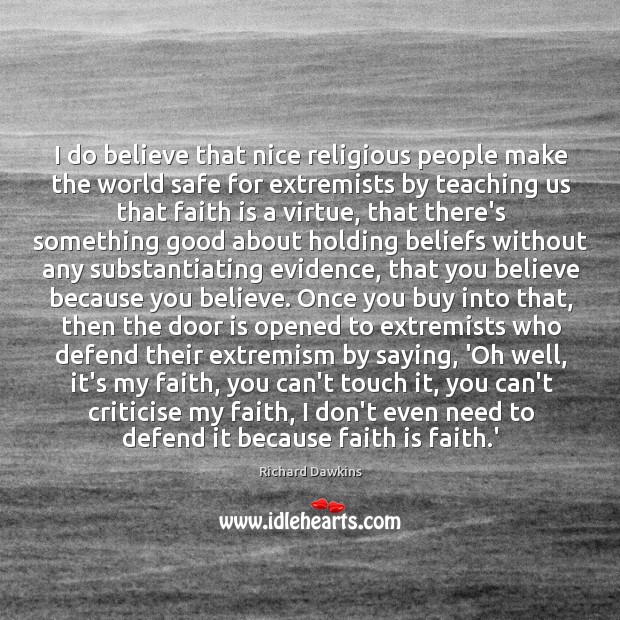I do believe that nice religious people make the world safe for Image